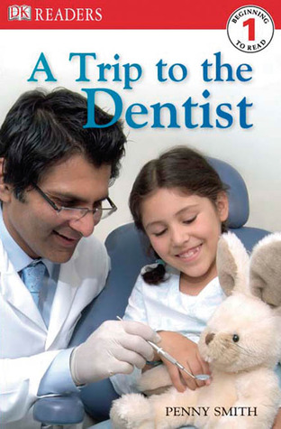 A Trip to the Dentist by Penny Smith