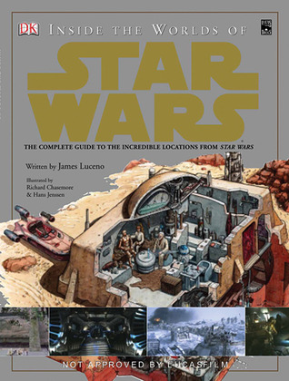 Inside the Worlds of Star Wars Trilogy by James Luceno