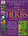 New Encyclopedia of Herbs & Their Uses: The Herb Society of America