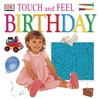Touch & Feel: Birthday