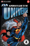 Superman's Guide to The Universe (DK Readers: JLA)