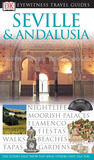 Seville & Andalusia (Eyewitness Travel Guides)