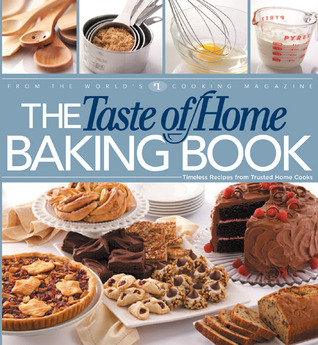 The Taste of Home Baking Book by Janet Briggs