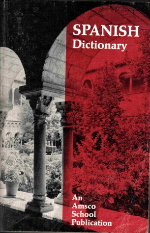 New College Spanish and English Dictionary by Edwin Bucher Williams