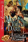 Maya's Triple Dare (Divine Creek Ranch, #6)