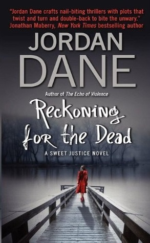 Reckoning for the Dead (Sweet Justice, #4)