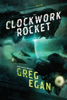 The Clockwork Rocket (Orthogonal Trilogy #1)