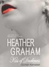 Ciuman Kematian / Kiss Of Darkness by Heather Graham