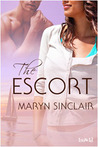 The Escort by Maryn Sinclair