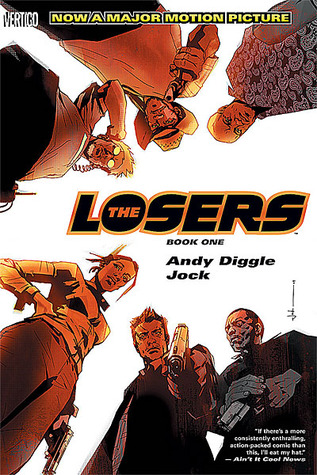 The Losers Volumes 1 and 2. by Andy Diggle