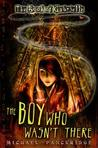 The Boy Who Wasn't There (Book of Gabrielle, #1)