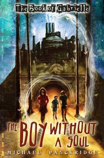 The Boy Without a Soul (Book of Gabrielle, #2)