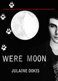 Were Moon - Short Story by Julaine Dokis
