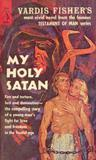My Holy Satan (The Testament Of Man, #11)