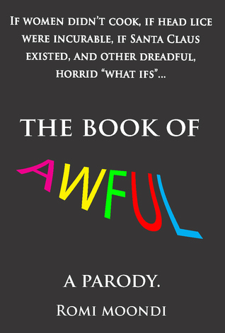 The Book of Awful by Romi Moondi