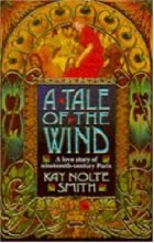A Tale of the Wind by Kay Nolte Smith