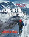 Alive In The Death Zone: Mount Everest Survival