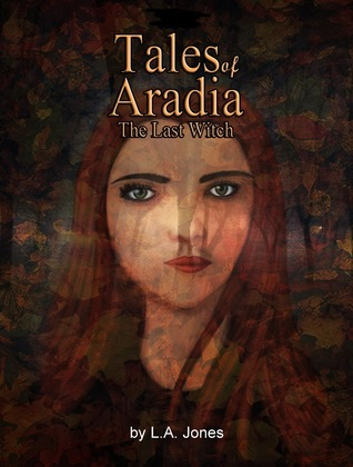 Tales of Aradia the Last Witch Volume 1 by Magnum Opus