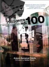 Prisoner No. 100: An Account Of My Nights And Days In An Indian Prison
