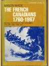 The French Canadians, 1760 1967