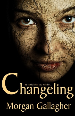 Changeling by Morgan Gallagher