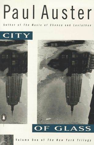 City of Glass by Paul Auster