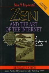 Zen and the Art of the Internet (Innovative Technology)