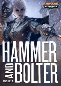 Hammer and Bolter: Issue 7