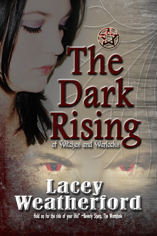 The Dark Rising by Lacey Weatherford