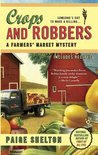 Crops and Robbers (A Farmers' Market Mystery, #3)
