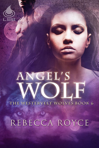 Angel's Wolf by Rebecca Royce