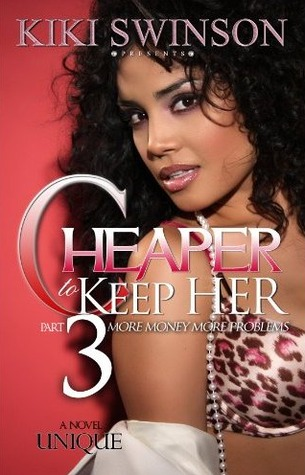Cheaper to Keep Her 3 by Kiki Swinson (English) Mass Market Paperback Book