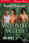 Mates in Life and Death (Spirit Wolves #2)