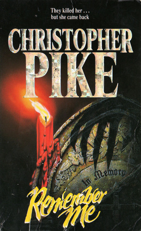 an analysis of remember me a novel by christopher pike I failed to remember anything about remember me even with the constant reminders every time i've signed into anything online for the last zillion years (you know, that little remember me checkbox ok, i'm bombing let's move on) it's nuts that i forgot it all, because this book has everything (except.