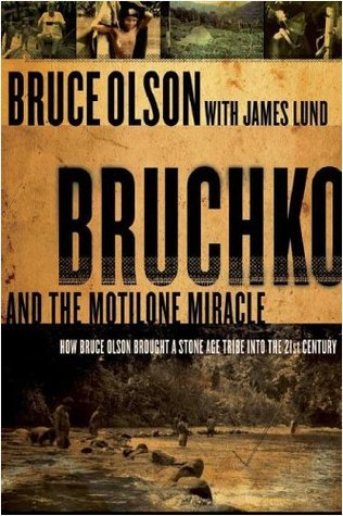 Bruchko and the Motilone Miracle by Bruce Olson