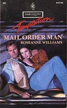 Mail Order Man (Wanted: Spouse #4)