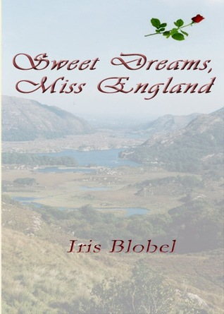 Sweet Dreams, Miss England by Iris Blobel
