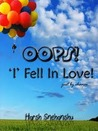 OOPS! 'I' fell in love! just by chance...