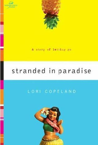 Stranded in Paradise by Lori Copeland