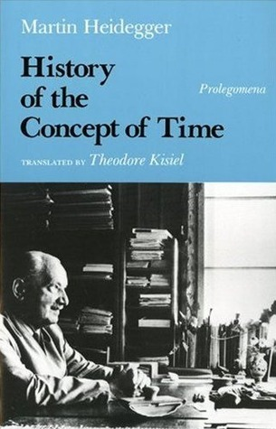 History of the Concept of Time by Martin Heidegger