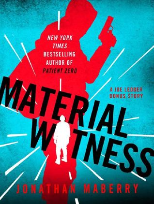 Material Witness by Jonathan Maberry