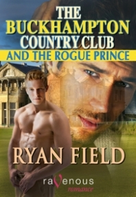 The Buckhampton Country Club and the Rogue Prince by Ryan Field