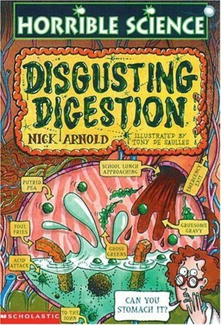 Disgusting Digestion by Nick Arnold