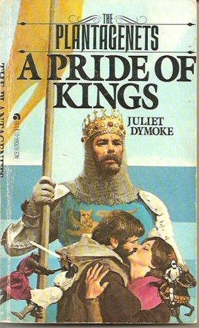 A Pride of Kings (The Plantagenets #1)
