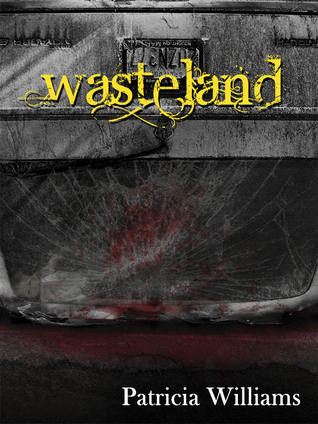 Wasteland by Patricia  Williams