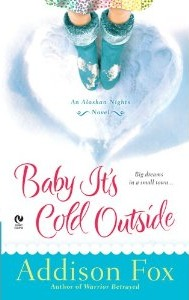 Baby It's Cold Outside by Addison Fox