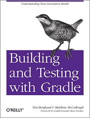 Building and Testing with Gradle by Tim Berglund