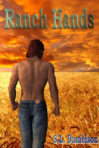 Ranch Hands by S.L. Danielson