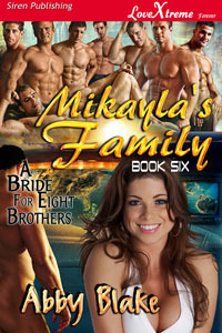 Mikayla's Family by Abby Blake