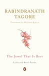 The Jewel That Is Best: Collected Brief Poems